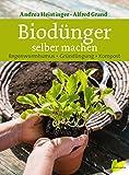 Biodünger selber machen. Regenwurmhumus - Gründüngung - Kompost